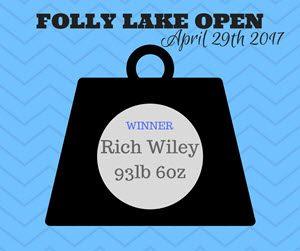 FOLLY LAKE OPEN april 29 2017